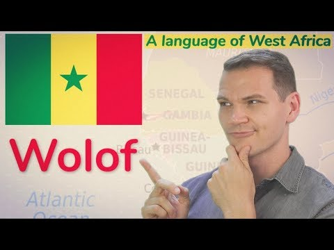 WOLOF! A Language of West Africa (UPDATED)