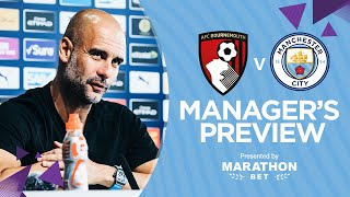 Guardiola Press Conference | Bournemouth v Man City