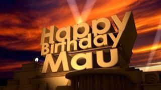 Happy Birthday Mau