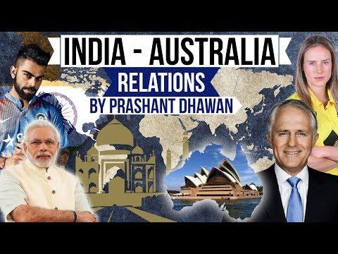 India Australia relations - Analysis of International relations b/w India & Australia in HINDI