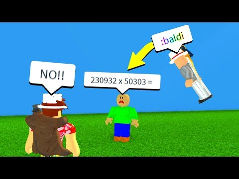 SPAWNING BALDI BASICS WITH ADMIN COMMANDS! (Roblox)