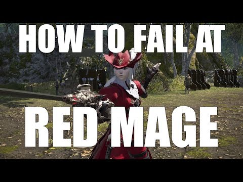 How to Fail at Red Mage [FFXIV Funny]