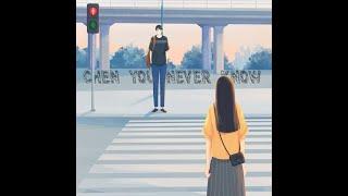 CHEN - YOU NEVER KNOW (SUB INDO) Aesthetic Lyrics Video (Color Coded Lyrics)