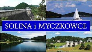 Solina i Myczkowce - zapory wodne (Bieszczady, jezioro solińskie, ogród biblijny, park miniatur)
