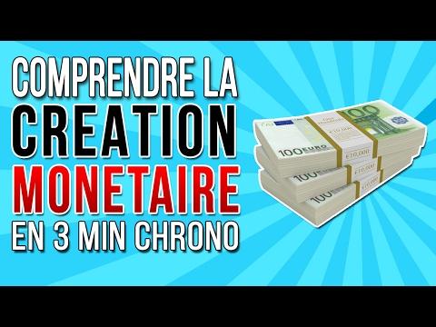 Comprendre la création monétaire