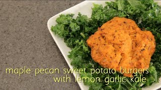 Maple Pecan Sweet Potato Burgers With Lemon Garlic Kale Recipe By Brooklyn Cooking