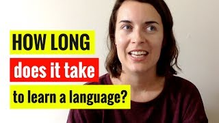 How long does it take to learn a language? | 5-Minute Language