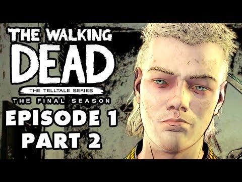The Walking Dead: The Final Season - Episode 1: Done Running - Gameplay Walkthrough Part 2 - 동영상