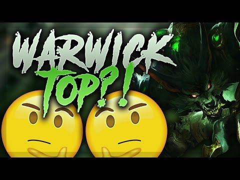 WAIT... IS WARWICK TOP ACTUALLY GOOD?!? - League of Legends Gameplay