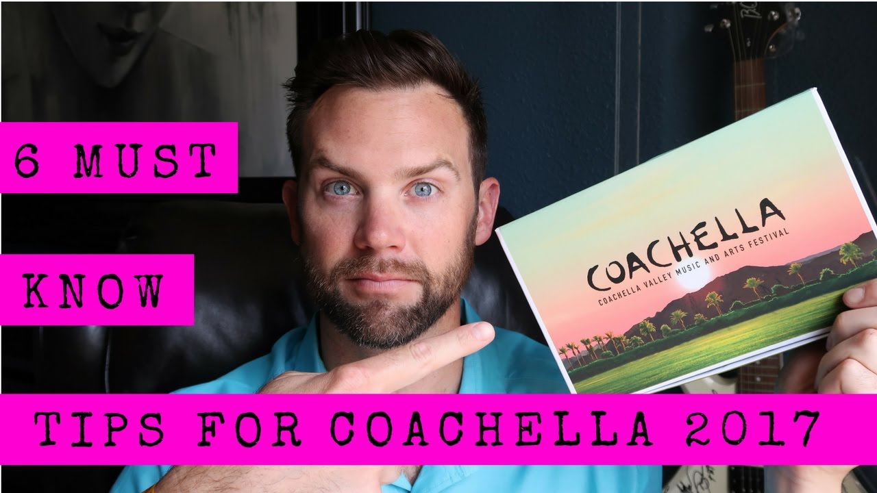 ** 6 MUST DO TIPS FROM a Weekend 1 COACHELLA GOER ** VLOG 021