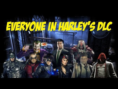 CHAR SWAPS; Batman; Arkham Knight; Everyone In Harley's DLC