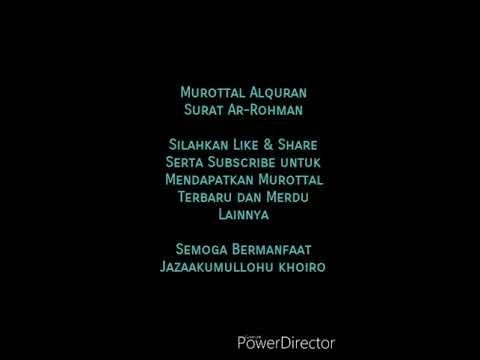 bacaan-alquran-surat-arrohman-|-murottal-yang-merdu