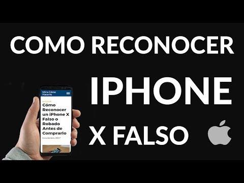 Cómo Reconocer un iPhone X Falso o Robado Antes de Comprarlo