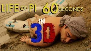 Life Of Pi 3D in 60 Seconds - Virgin Fake Film Festival 2013
