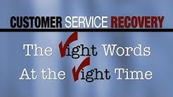 The Right Words at the Right Time - Customer Service Recovery for Healthcare