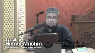 Syarah hisnul muslim bab Ahkamul Janaiz 2 Hukum Sholat Jenazah | Ustadz Abdullah Sholeh Al Hadrami