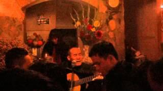 RU ĐỜI ĐI NHÉ  - Trịnh Sơn Truyền hát tại Du Ca, 9 Tô Hiệu, Nghĩa Tân