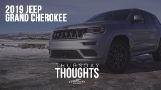 Thursday Thoughts: Inside Look at the 2019 Jeep Grand Cherokee Overland