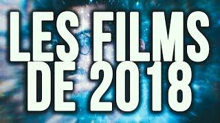 LES FILMS DE 2018