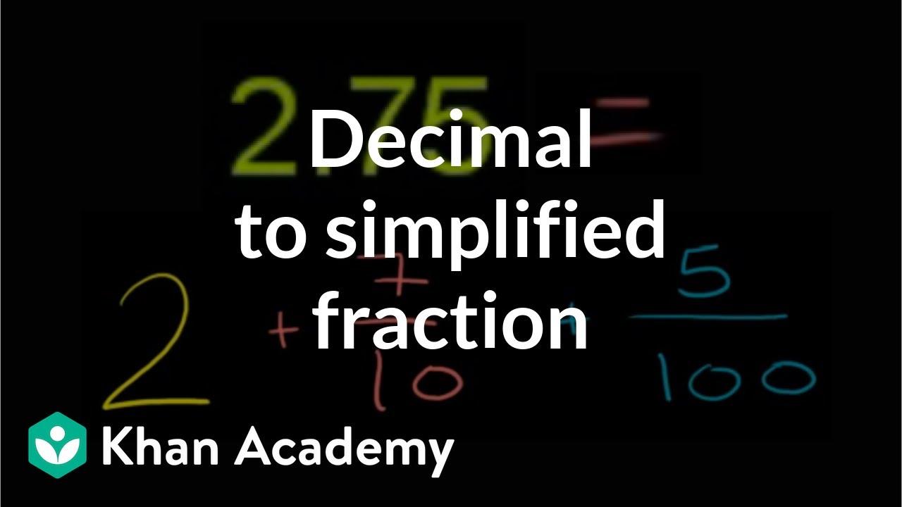 medium resolution of Rewriting decimals as fractions: 2.75 (video)   Khan Academy