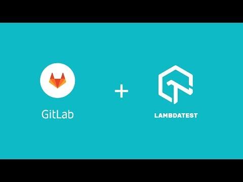 LambdaTest + GitLab Integration - One Click Bug Logging