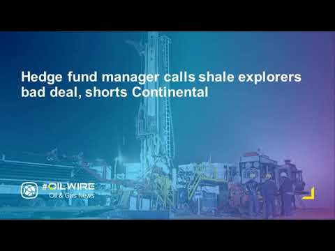 Hedge fund manager calls shale explorers bad deal, shorts Continental