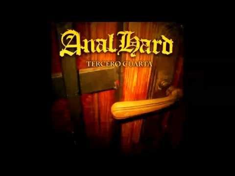 Anal Hard - Tercero Cuarta (2011) (Full Album)