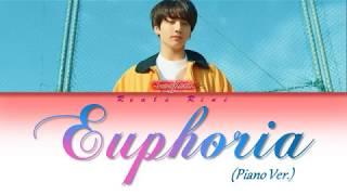EUPHORIA (Piano Ver.) - BTS Jungkook (방탄소년단 정국) [Color Coded Lyrics Han|Rom|Indo]