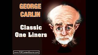 George Carlin Classic One Liners