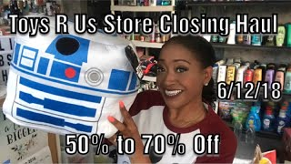 Toys R Us Store Closing Haul 6/12/18||All Items 50-75% Off||Great Finds Name Brand Toys, Tablets!