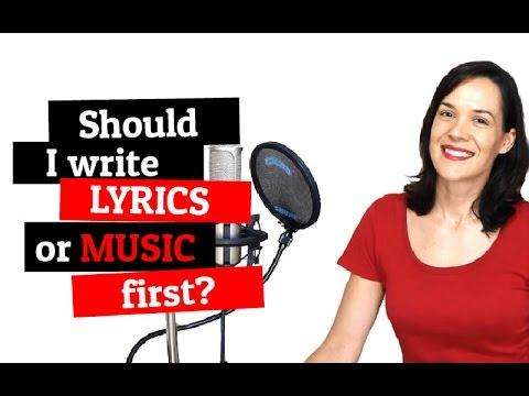 Should I Write Lyrics Or Music First?