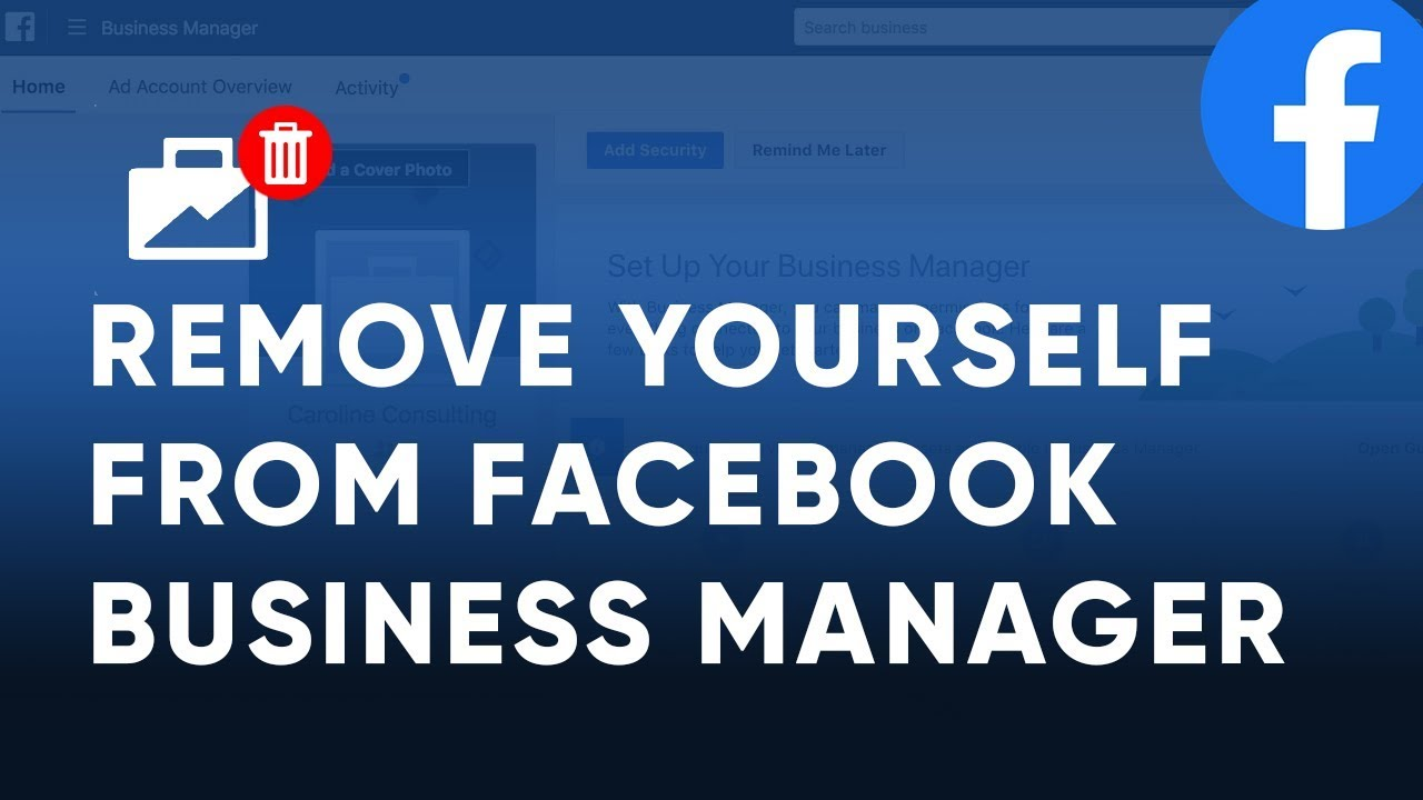 Remove yourself from Facebook Business Manager in 30 clicks - YouTube