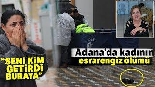 Adana'da Bir Kadın Oturmadığı Bir Apartmanın Bahçesinde Ölü Bulundu