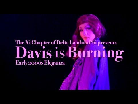Davis Is Burning 2017 Promo
