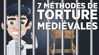 7 Méthodes de Torture Médiévales