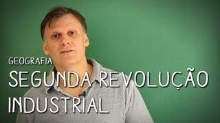 Características Fundamentais e Berços da 2ª Revolução Industrial - Geografia   Descomplica