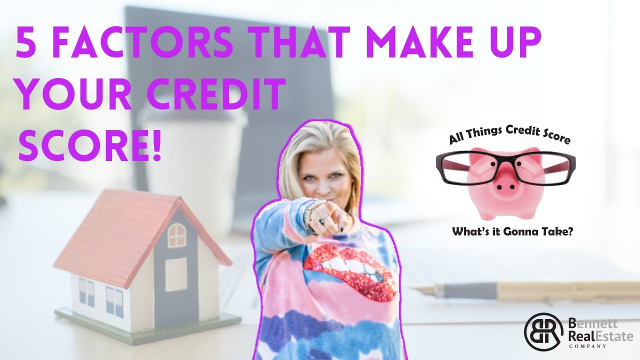 5 Factors That Will Make Up Your Credit Score - Credit Tip #2