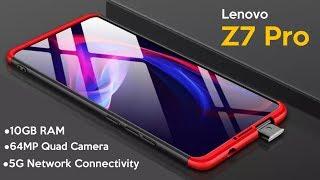 Lenovo Z7 Pro-5G,12GB RAM,64MP Quad Camera,Features,Price,Launch/Lenovo Z7 Pro(Lenovo Z7 Pro)
