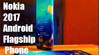 New Nokia Android phone 2017 First Look [Nokia 2017]