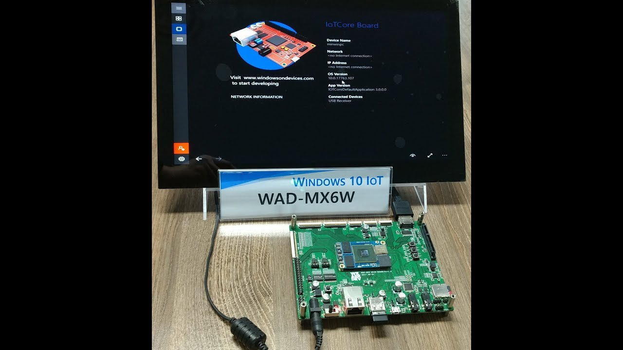 Windows 10 IoT Core(1809 Ver ) for WAD-MX6W(i MX6 board)