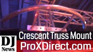 #ProXDirect XT-CBAR4FT 4Ft Tall Crescent Design Truss Lighting Mount System | Disc Jockey News