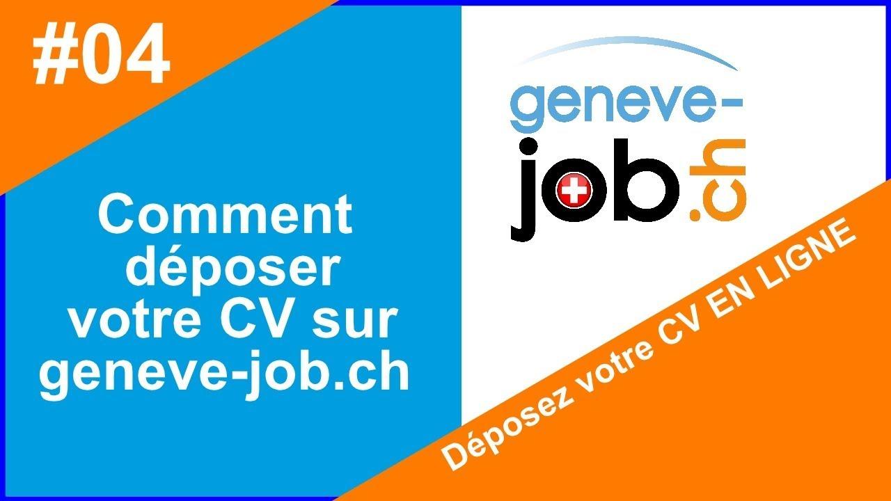 comment d u00e9poser son cv sur geneve-job ch cvth u00e8que en ligne gen u00c8ve suisse