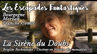 #09 Escapades Fantastiques La sirene du doubs brigitte rochelandet