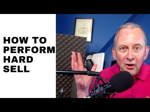How to Perform a Hard Sell Voice Over