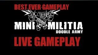 Mini Militia Live Stream | Back Again |