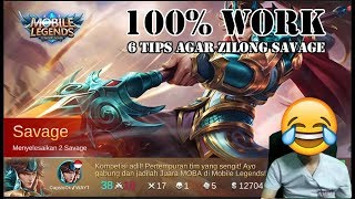 "6 Tips Zilong ""SAVAGE"" 100% Work 