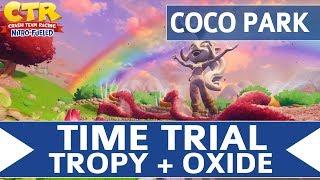 Crash Team Racing Nitro Fueled - Coco Park - Oxide & Tropy Time Trial