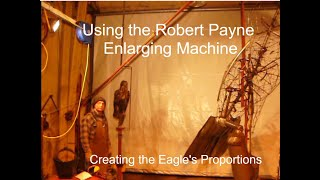 Eagle Construction Using The Robert Payne Enlarging Machine