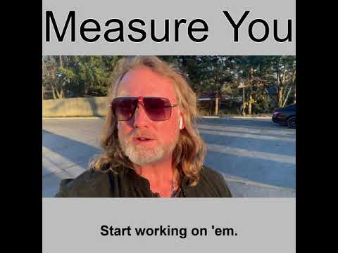 Measure You