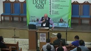 Conferência dos Cânones de Dordt 400 anos - -PALESTRA 6